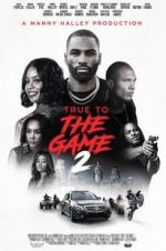 123movies True to the Game 2