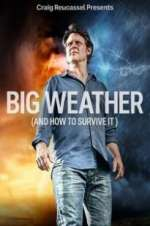 Big Weather (And How to Survive It) Season 1 Episode 2